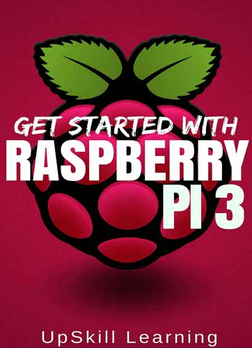 Get Started With RASPBERRY PI 3