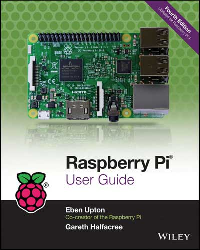 Raspberry Pi User Guide. 4th Edition