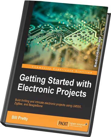 Pretty B. Getting Started with Electronic Projects