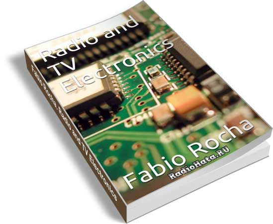 Fabio Rocha. Radio and TV Electronics