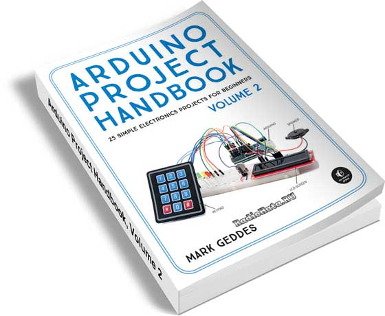 Arduino Project Handbook. Volume 2