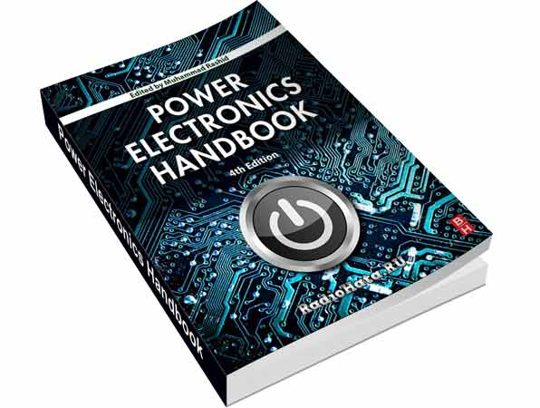 Rashid M.H. Power Electronics Handbook. 4th edition