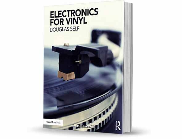 Douglas Self. Electronics for Vinyl 2018