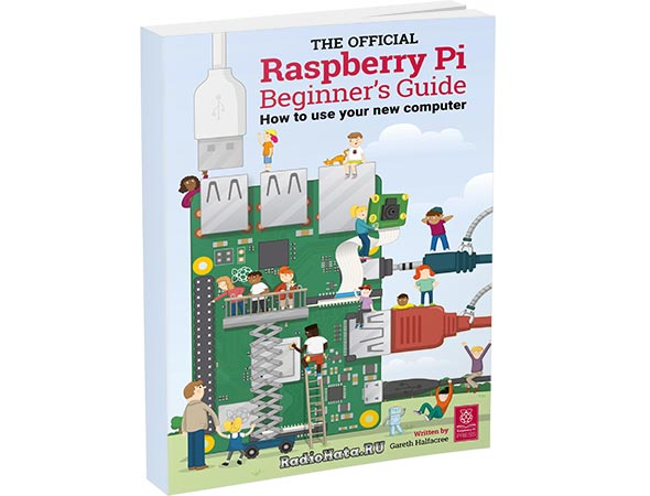 The official Raspberry Pi Beginner's Guide