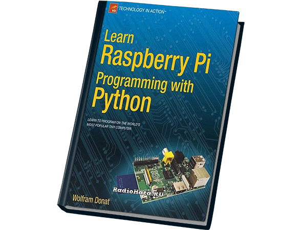 Learn Raspberry Pi Programming with Python (+sources)