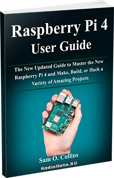 Raspberry Pi 4 User Guide