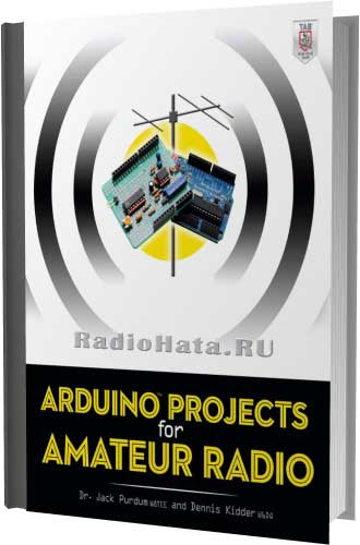 Arduino Projects for Amateur Radio