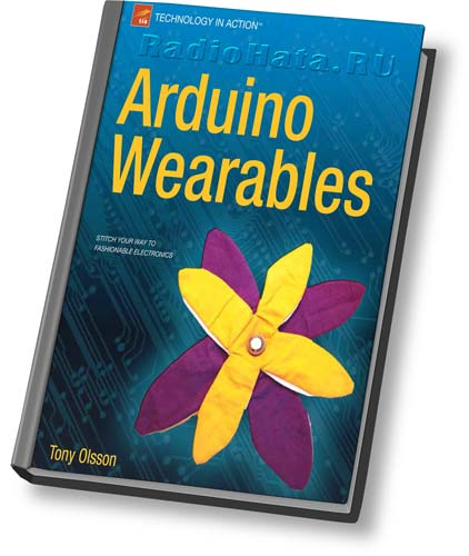 Tony Olsson Arduino Wearables (+code)