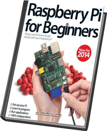 Aaron Asadi. Raspberry Pi for Beginners Revised Edition-2014