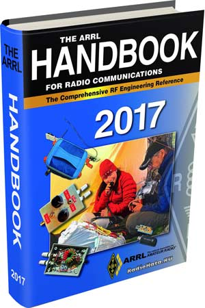 The ARRL Handbook for Radio Communications 2017