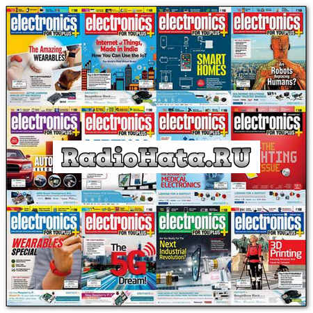 Electronics For You №1-12 (January-December) Архив 2015