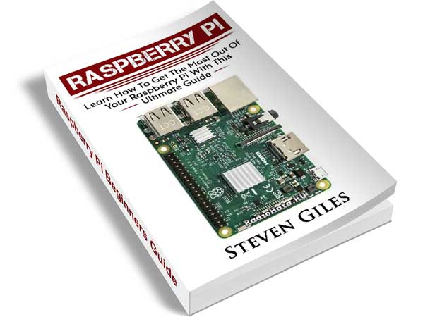 Steven Giles. Raspberry Pi Beginners Guide